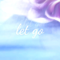 """Let go ..."""